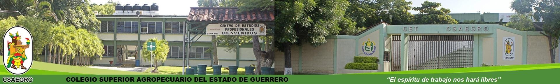 COLEGIO SUPERIOR AGROPECUARIO DEL ESTADO DE GUERRERO